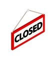 Closed sign icon isometric 3d style vector image vector image