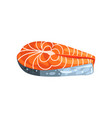 steak of salmon red fish seafood product vector image vector image