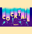 flyer for cocktail party vector image vector image