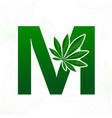 letter with cannabis leaf for logo design vector image