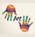 multicolor human hands for art concept vector image vector image