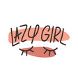 with hand draw eyes and inscription lazy girl on vector image vector image