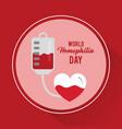 world hemophilia day heart blood bag vector image