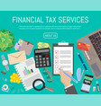 financial tax services banner vector image