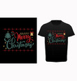 happy merry christmas typography t-shirt d vector image vector image