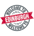 welcome to Edinburgh red round vintage stamp vector image vector image