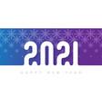 2021 - happy new year bright brochure or calendar vector image vector image