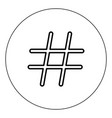 hashtag icon black color in circle vector image