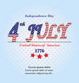 ndependence day card 4 th july background with te vector image