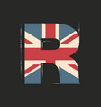 capital 3d letter r with uk flag texture isolated vector image