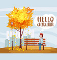 hello autumn happy girl sitting on a bench with a vector image