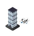 Isometric skyscraper icon building city vector image