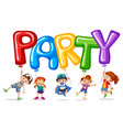 children and balloon for word party vector image vector image