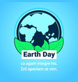 earth day greeting card ecology protection concept vector image vector image