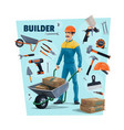 builder construction worker and tools vector image vector image