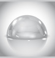 glass dome shiny transparent semi sphere on gray vector image