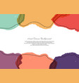 abstract template bright paint transparency vector image vector image