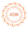round autumn frame tempalate with leaves and text vector image vector image