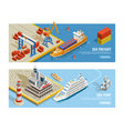 Sea Transportation Isometric Horizontal Banners vector image vector image