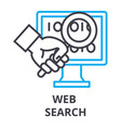 web search thin line icon sign symbol vector image