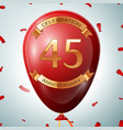 red balloon with golden inscription 45 years vector image vector image