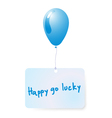balloon with happy go lucky tag vector image