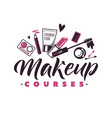 makeup courses logo of vector image vector image