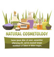 natural cosmetology design composition vector image vector image