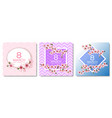 8 march happy womens day cards set vector image