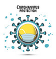 coronavirus sign and tennis ball with mask