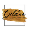 golden brush stroke frame vector image