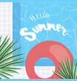 hello summer holiday greeting card with vector image vector image