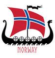 warship vikings - drakkar and norway flag vector image vector image