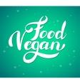 Vegan label Hand drawn brush lettering vector image