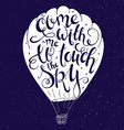 hand lettering inspiring quote - come with me to vector image vector image