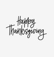 trendy with happy thanksgiving hand vector image