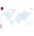 blue world map with magnifying on samoa vector image vector image