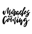 christmas card calligraphy miracles are coming vector image vector image