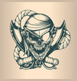 vintage pirate skull monochrome hand drawn tatoo vector image vector image