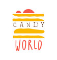 candy world logo colorful hand drawn label vector image vector image