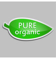 green sticker pure organic vector image vector image