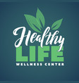 health life wellness center logo stroke vector image vector image