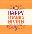 happy thanksgiving lettering typography poster vector image vector image