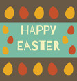 holiday colorful easter eggs on background vector image