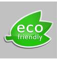 green sticker eco friendly vector image vector image