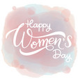 happy womens day greeting cards vector image