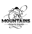 love mountains lettering mountain icon vector image vector image