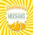 Banana milkshake vector image vector image