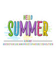 latin color alphabet hello summer font in cute vector image vector image