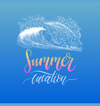 summer vacation hand lettering inspirational vector image